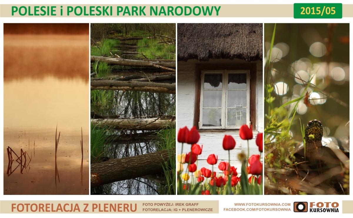 Fotorelacje z plenerów na Suwalszczyźnie i Polesiu