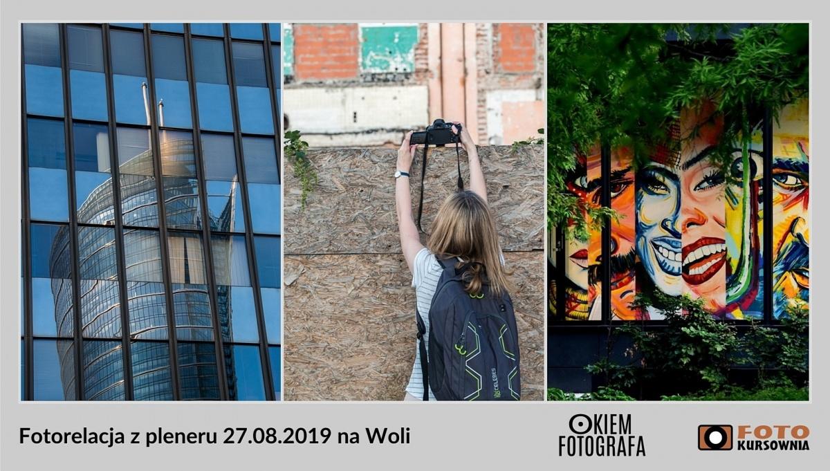Fotorelacja z pleneru foto 27.08 na Woli