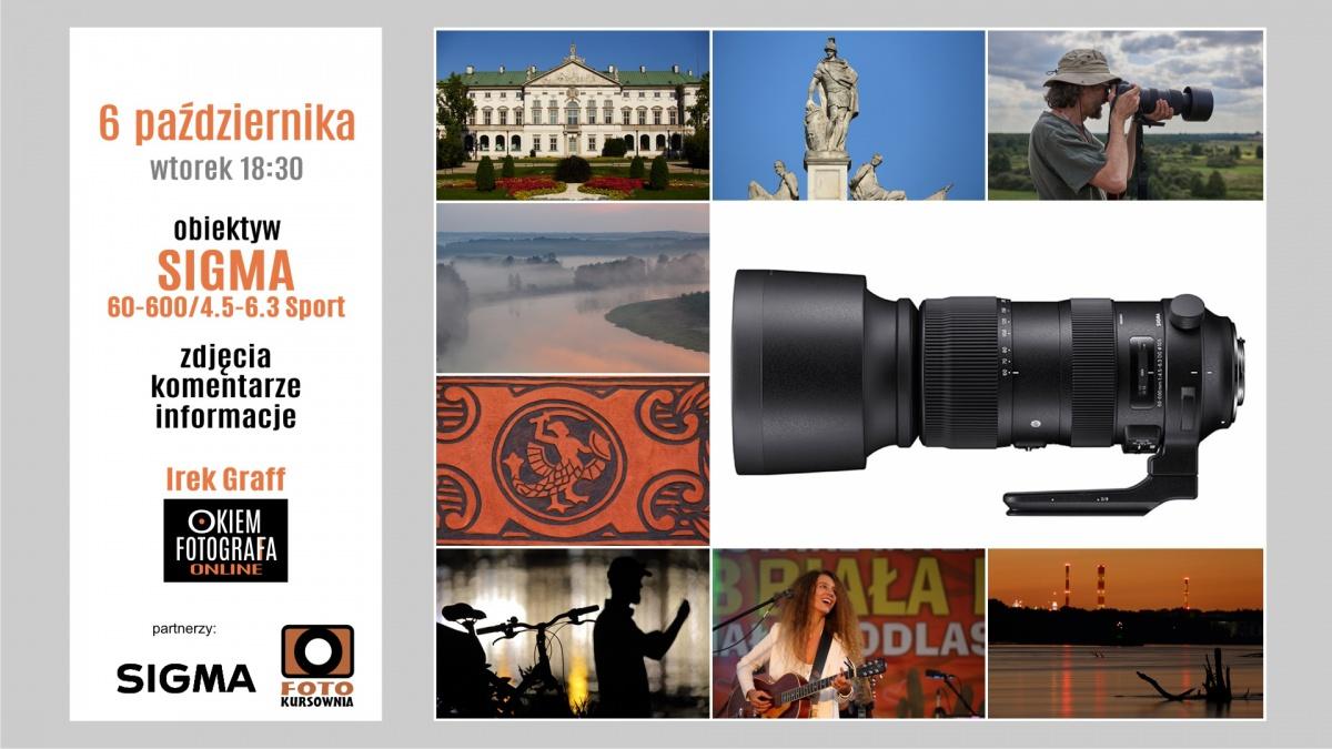 """Okiem Fotografa """"sprzętowe"""" na temat Sigmy 60-600mm 6.10"""